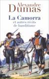 La Camorra et autres récits de banditisme
