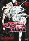 Les brigades immunitaires - black T.3