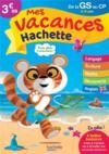 Mes vacances Hachette ; de la GS au CP