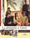 La philatélie à Tahiti