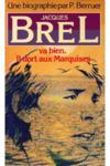 Jacques Brel Va Bien, Il Dort Aux Marquises