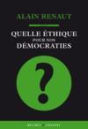 Quelle éthique pour nos démocrates ?