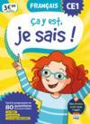 Ça y est, je sais ; français ; CE1 (édition 2019)