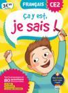 Ça y est, je sais ; français ; CE2 (édition 2019)