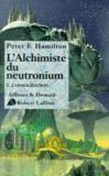 L'alchimiste du neutronium t.1 ; consolidation