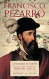Francisco Pizarro, conquistador de l'extrême