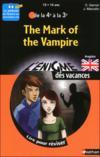 L'ENIGME DES VACANCES COLLEGE T.38 ; the mark of vampire ; anglais ; de la 4ème à la 3ème