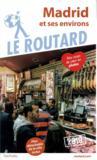 Guide du Routard ; Madrid (édition 2019)