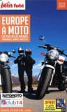 GUIDE PETIT FUTE ; THEMATIQUES ; Europe à moto (édition 2019/2020)