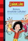Bravo, Anatole Latuile !