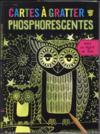 Cartes à gratter ; phosphorescentes