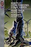 Robots Et Extra-Terrestres D'Isaac Asimov - Humanite - T3 Tireur (Livre Cinq)