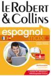 LE ROBERT & COLLINS ; MAXI + ; français-espagnol / espagnol-français (édition 2009)