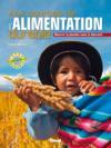 Aux sources de l'alimentation durable ; nourrir la planète sans la détruire