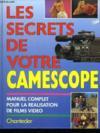 Les Secrets De Votre Camescope