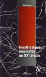 Inesthétiques musicales au XX siècle