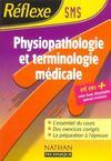 MEMOS REFLEXES ; physiopathologie et terminologie medicale ; SMS