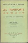 Traite Theorique Et Pratique Sur Les Transports Par Mer, Terre, Eau, Air, Fer. Le Destinataire De Marchandises