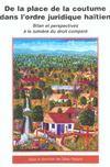 De La Place De La Coutume Dans L'Ordre Juridique Haitien