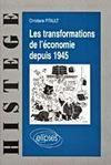 Les Transformations De L'Economie Depuis 1945