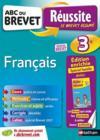 ABC DU BREVET EXCELLENCE ; français ; 3e ; spécial famille (édition 2018)