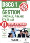 DSCG 1 ; gestion juridique, fiscale et sociale ; 50 fiches de révision pour réussir l