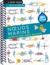 Les noeuds marins ; critères de choix, usages, réalisation