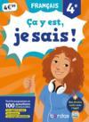 Ça y est, je sais T.4 ; français ; 4e (édition 2019)
