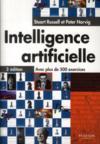 Intelligence artificielle ; avec plus de 500 exercices (3e édition)