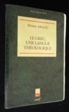 Le grec, une langue théologique