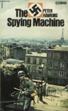 The Spying Machine