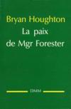 La Paix De Mgr Forester