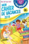 Les incollables ; cahier de vacances ; du CP au CE1 (édition 2019)