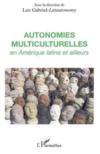 Autonomies multiculturelles en amérique latine et ailleurs