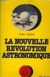 La Nouvelle Revolution Astronomique