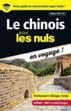 Le chinois pour les nuls ; en voyage ! (édition 2017/2018)