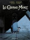 Le grand Mort T.3 ; Blanche