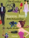 Taschen's Paris ; hôtels, restaurants & shops