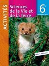 Sciences et vie de la terre ; 6ème ; fichier d'activités (édition 2009)