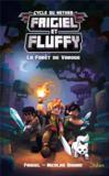 Frigiel et Fluffy T.3 ; la forêt de Varogg