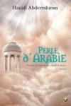 Perle d'Arabie ; d'après la légende de Dyab & Jazia