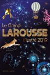 Le grand larousse illustré (édition 2019)
