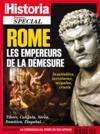 HISTORIA HORS-SERIE N.34 ; Rome ; les empereurs de la démesure