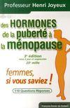 Des hormones ; de la puberté à la ménopause