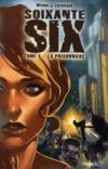 Soixante six t.1 ; la prisonnière