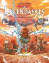 Les Légendaires T.21 ; la bataille du néant