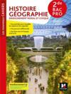 Les nouveaux cahiers ; histoire-géographie-EMC ; 2de bac pro ; manuel de l