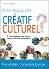 Êtes-vous un créatif culturel ?
