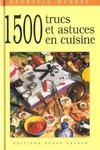 1500 trucs et astuces en cuisine