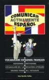 Comunicar activamente en español